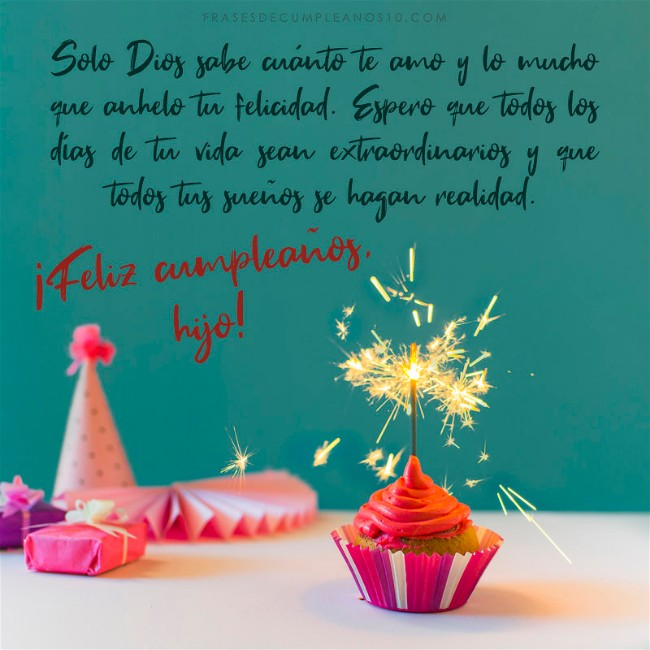 Frases De Cumpleaños Para Un Hijo 150 Mensajes 2019