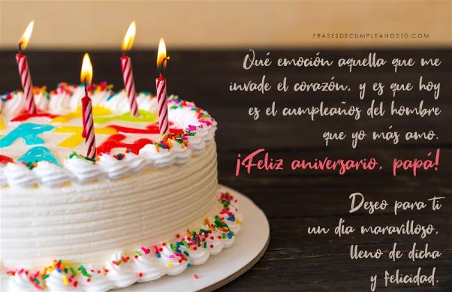 Frases De Cumpleaños Para Un Papá 150 Mensajes 2019