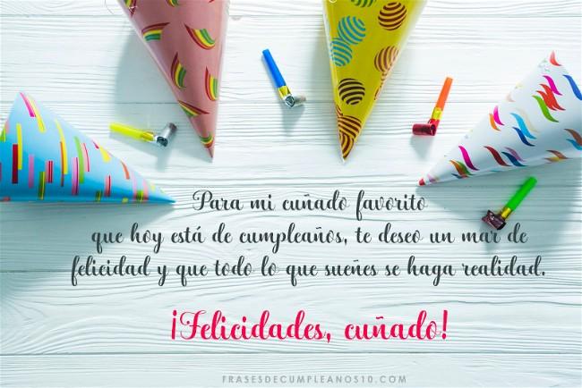 Frases De Cumpleaños Para Un Cuñado 150 Mensajes2019
